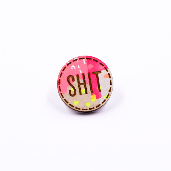 Colorful Shit Pin