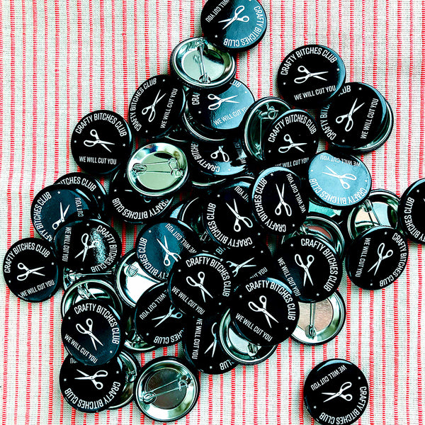 "Crafty Bitches Club 1.25"" Pins"