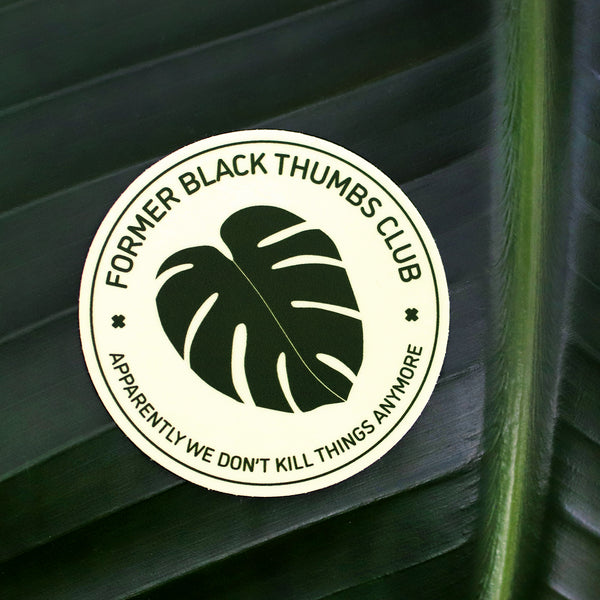 Former Black Thumbs Club Vinyl Sticker