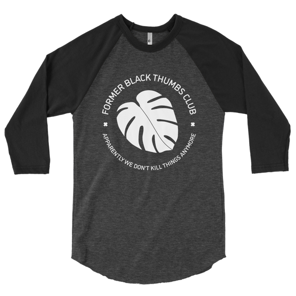 Former Black Thumbs Club 3/4 sleeve raglan
