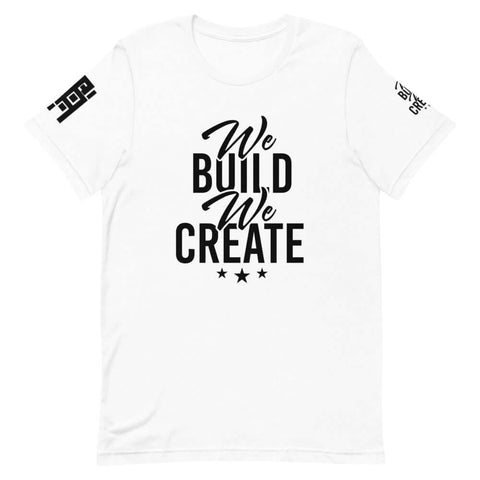 We Build We Create Stars Tee