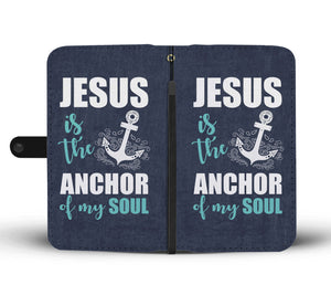 Shopeholic:Jesus Is My Anchor Wallet Phone Case