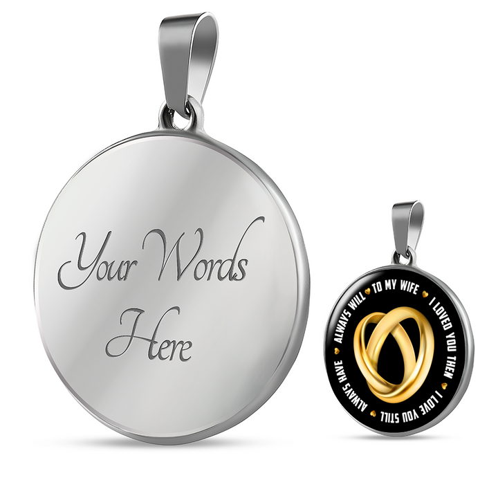 Shopeholic:To My Wife - Round Pendant Luxury Jewelry