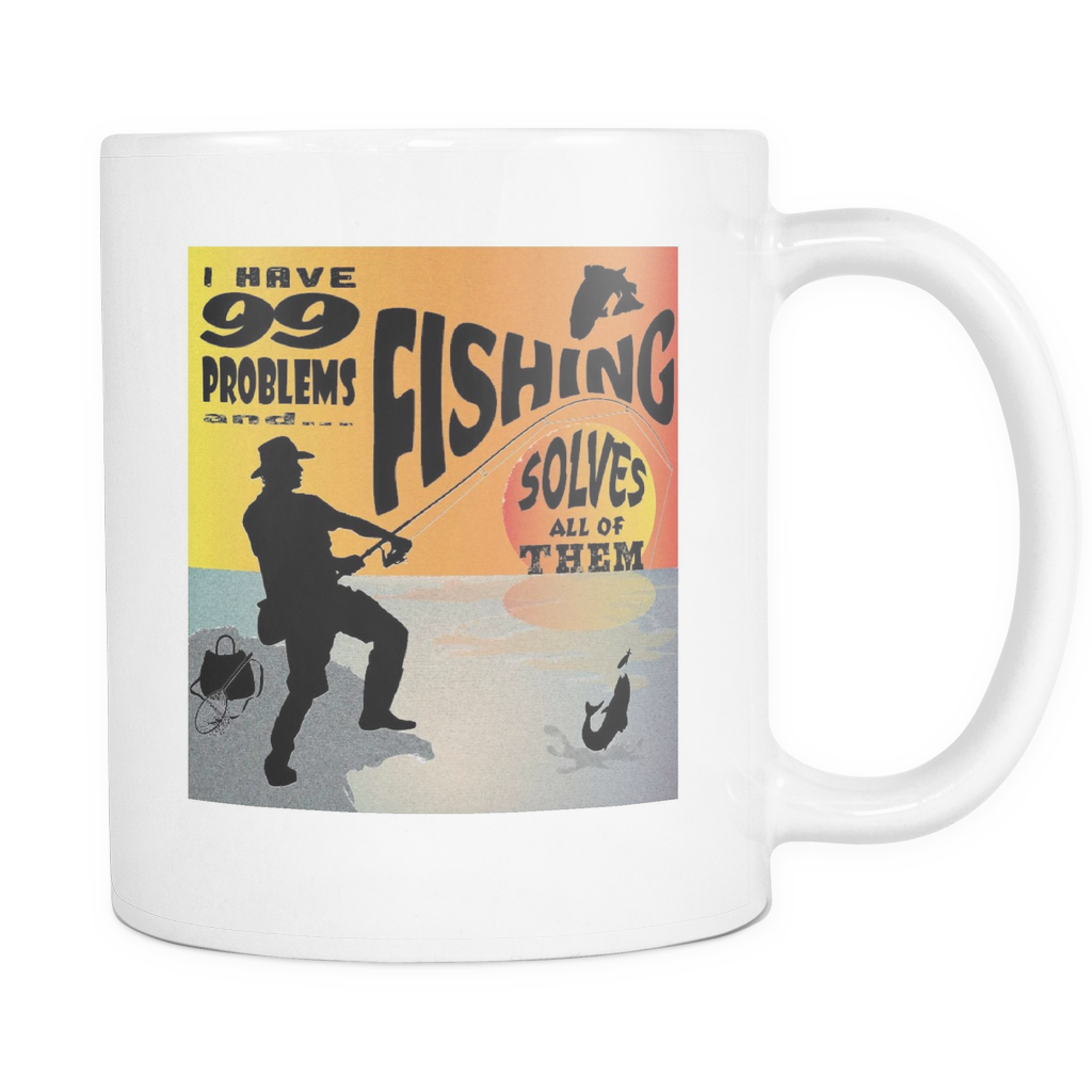 Shopeholic:Fishing Solves Problems - White Mug 11oz