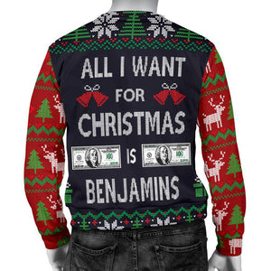 Ugly Christmas Sweater All I Want is Benjamins for Men