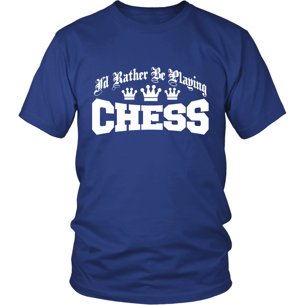 I'd Rather Be Playing Chess Apparels-District Unisex Shirt-DT6000-Shopeholic