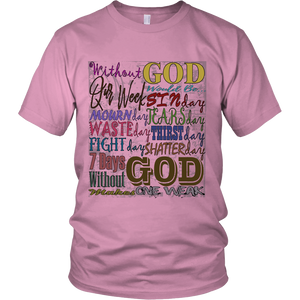 One Weak Without GOD Apparels-District Unisex Shirt-DT6000-Shopeholic