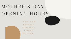 Opening Hours for Mother's Day