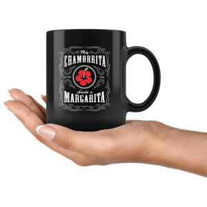 Chamorrita needs a Margarita Mug