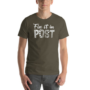 Fix it in POST Unisext Tshirt Short-Sleeve Unisex T-Shirt