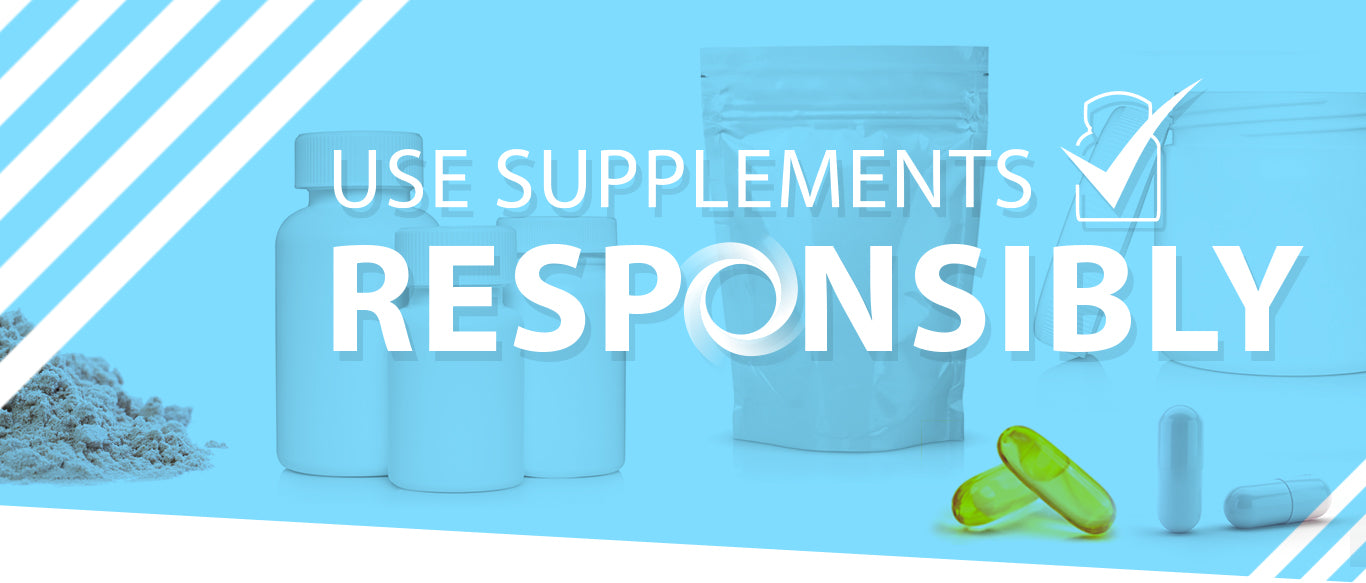 Use supplement responsibly header