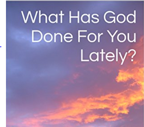 What has God done for you? Everything!