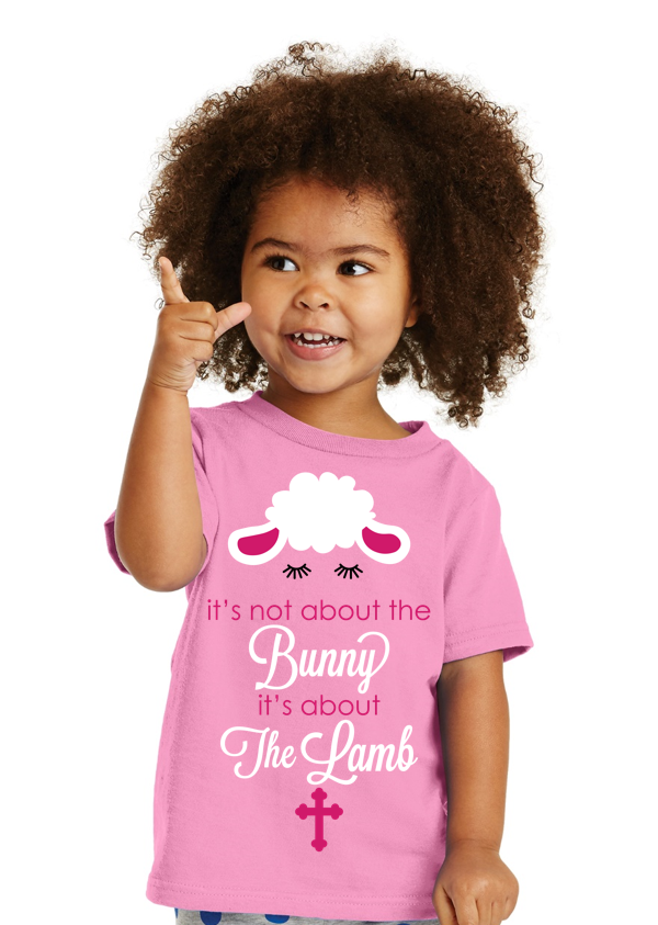 Its not about the bunny its about the lamb Toddler Tee - Shepherds Treasure