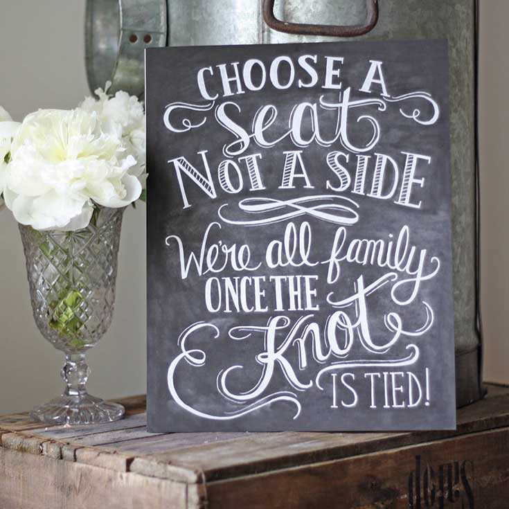3. Must have wedding Signs - Choose a seat not a side