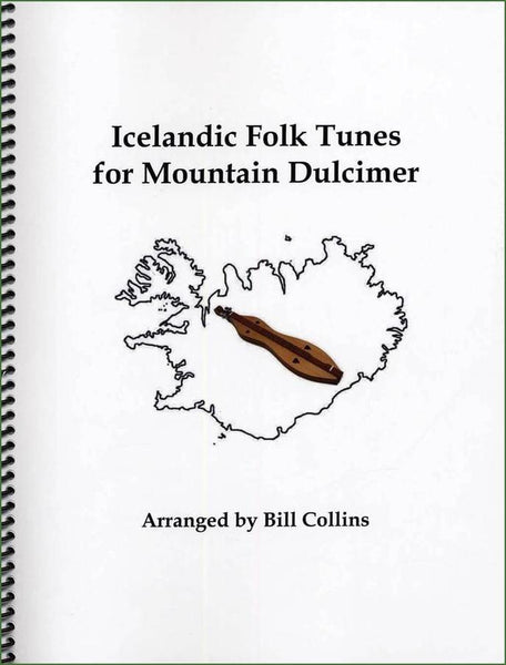Bill Collins - Icelandic Folk Tunes For Mountain Dulcimer