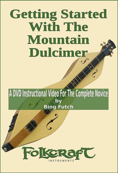 Bing Futch - Getting Started With The Mountain Dulcimer - DVD Video-Folkcraft Instruments