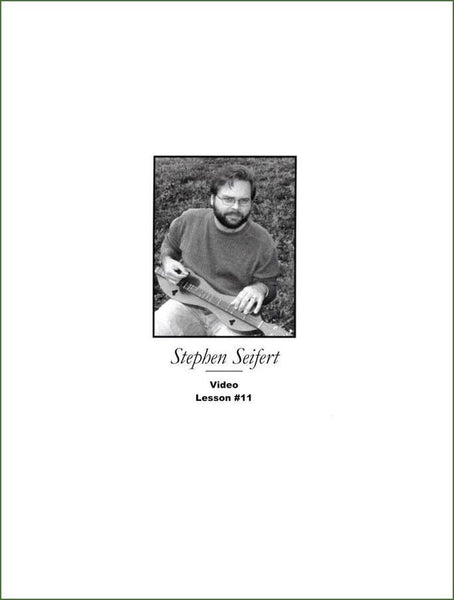 Stephen Seifert - Lesson 11 - Mountain Dulcimer Instruction Book With CD And DVD Video-Folkcraft Instruments