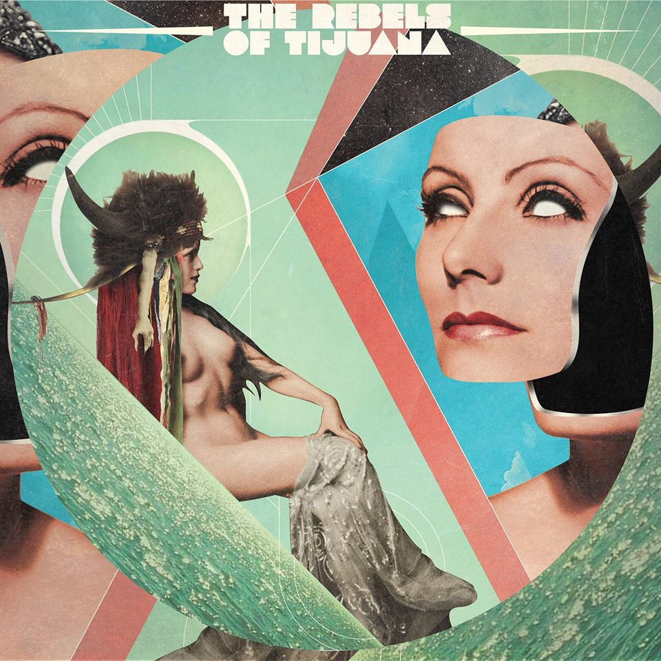 The Rebels of Tijuana  LP