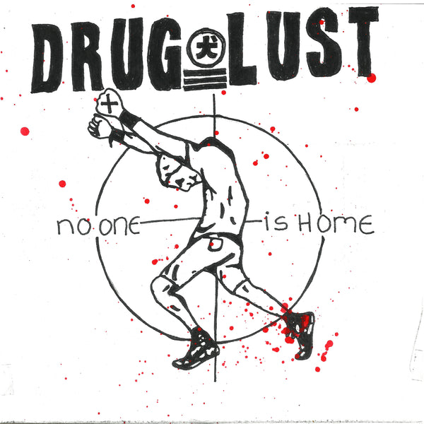 Drug Lust - No One Is Home (2019)