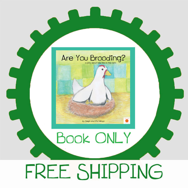 """Are You Brooding?"" Hardcover Children's Book - BOOK ONLY!"