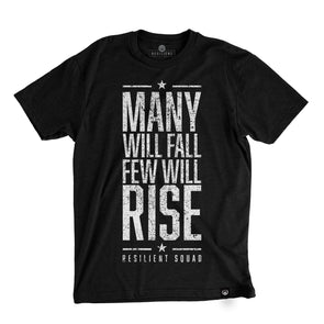 Many Will Fall Few Will Rise - Black