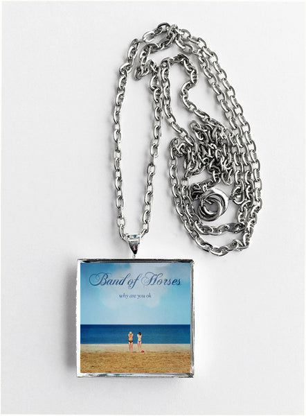 Band of Horses - Why Are You Ok - Album Cover Art Pendant Necklace