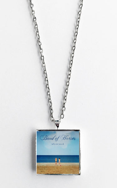 Band of Horses - Why Are You Ok - Album Cover Art Pendant Necklace - Hollee