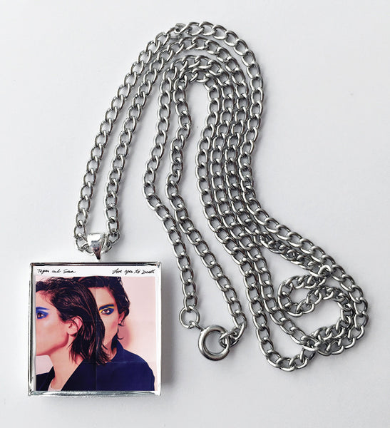Tegan and Sara - Love You to Death - Album Cover Art Pendant Necklace - Hollee