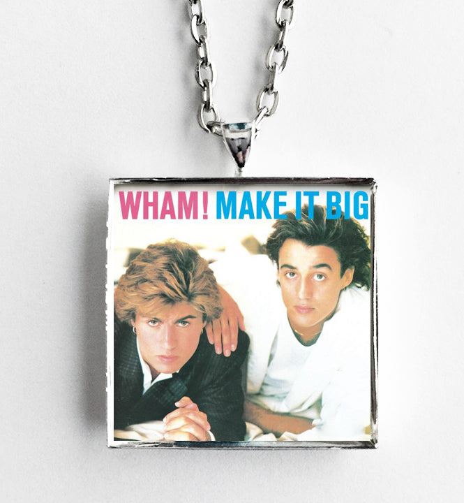 Wham! - Make it Big - Album Cover Art Pendant Necklace