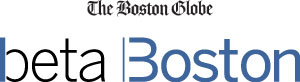 The Boston Globe - BetaBoston
