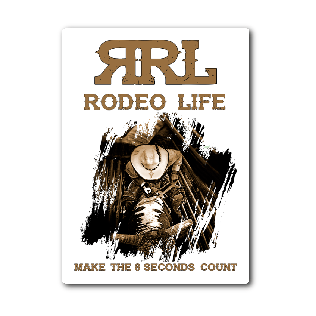 Make The 8 Seconds Count Sticker with Logo - Brown Tint Rodeo Life - Country Clothing - Rodeo