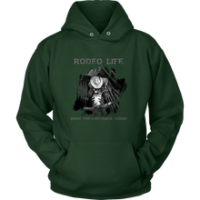 Rodeo Life Hoodie - Make The 8 Seconds Count - Mens/Womens Rodeo Life - Country Clothing - Rodeo