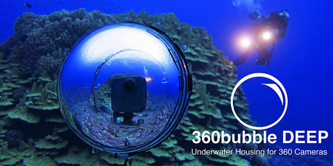 360bubble DEEP - 150 Meter (490 ft) Depth Rating - High Optical Quality - Full 360, No Nadir