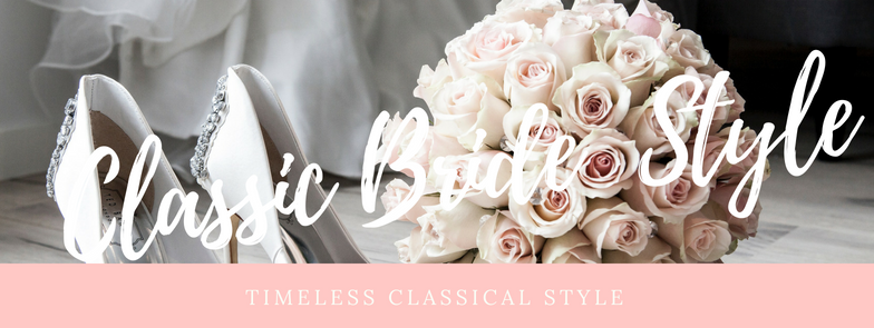 Classic Timeless Bridal Style