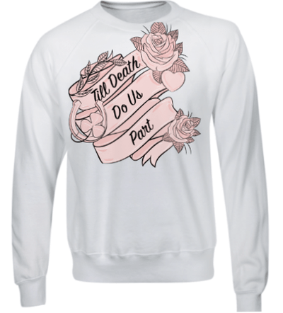 The Lovely Little Label T-Shirt Till Death Do Us Part - Bride Sweatshirt