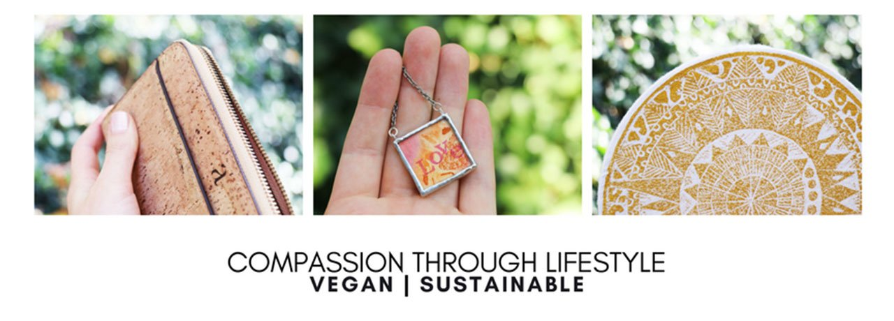 Compassion through lifestyle. Vegan | sustainable