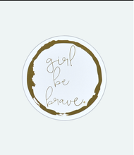 Load image into Gallery viewer, Girl Be Brave Automobile Sticker