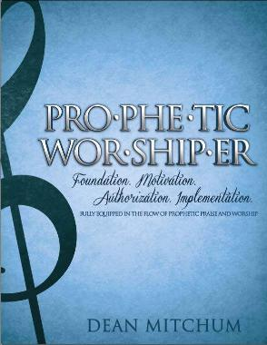 Prophetic Worshiper Digital Course