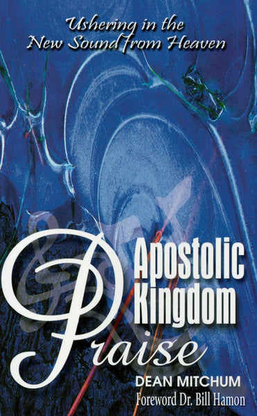 Apostolic Kingdom Praise - Book