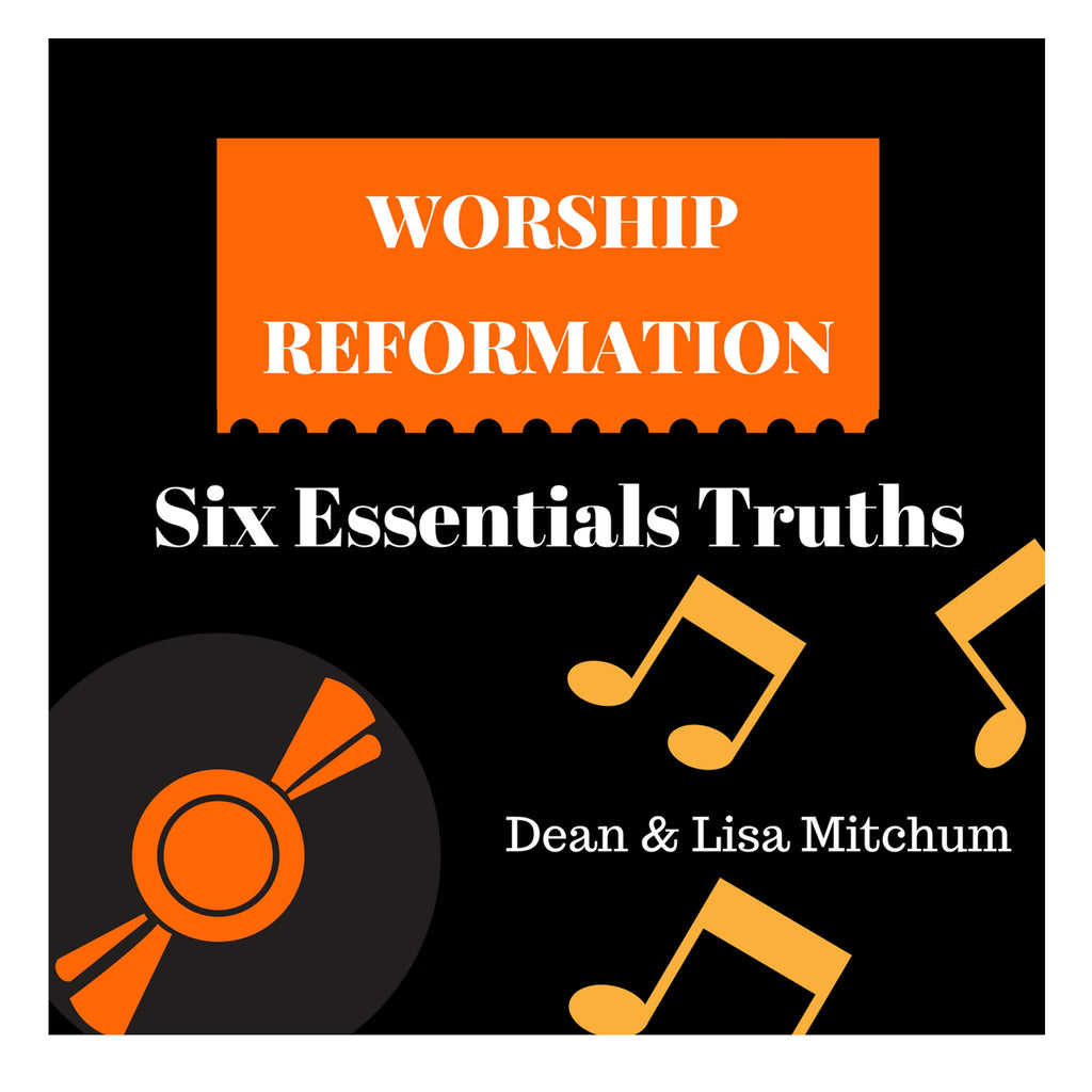 Six Essential Truths For Worship Reformation (Message MP3  Download)