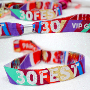 30Fest  - 30th Birthday Party Festival Wristbands