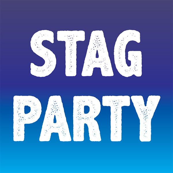 STAG PARTY COLLECTION