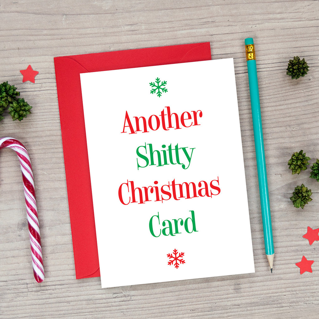 another shitty christmas card funny xmas card
