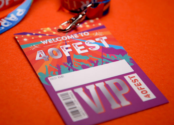 40 fest festival birthday party vip pass lanyards