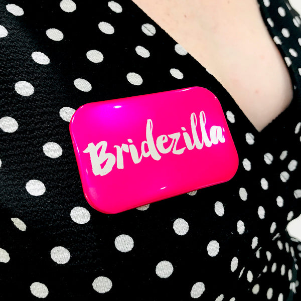 Bridezilla Hen Party Badge ~ Bride To Be Badge