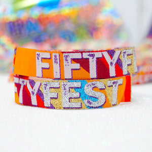 FIFTY FEST 50th Birthday Party Festival Wristbands