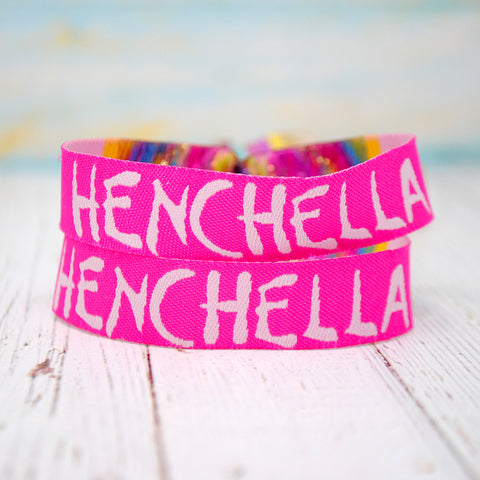 HENCHELLA Festival Hen Party Wristbands