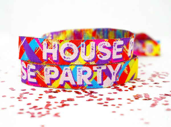 house party festival at home party wristbands.