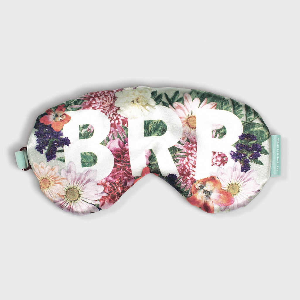 Say It With Flowers Be Right Back Eye Mask Eye Masks Say it with Flowers Collection