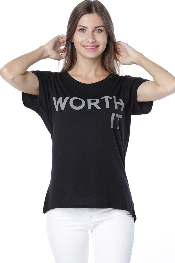 WORTH IT BOY TEE